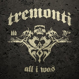 Tremonti   All I Was [cd] Importado Original Alter Bridge